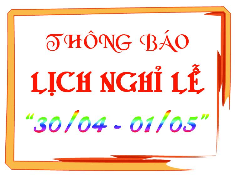Thông báo lịch nghỉ lễ 30/04, 01/05 năm 2017